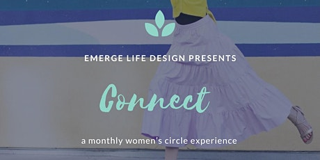 connect: a monthly women's circle experience tickets