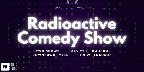 RADIOACTIVE COMEDY SHOW (8PM) tickets