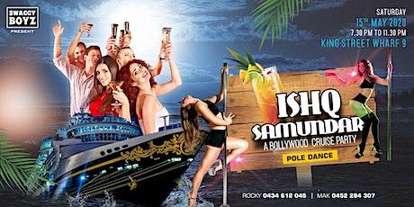 ISHQ SAMUNDAR- A BOLLYWOOD CRUISE PARTY tickets