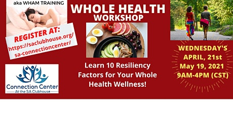 FREE Whole Health Workshop  WEDNESDAY, April 21(9AM-4PM CST) (6 CEUs-MHPS) tickets