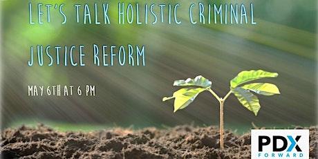 Let's Talk  Holistic Criminal Justice Reform tickets