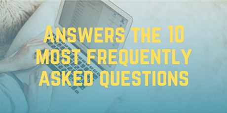 'The 10 most frequently asked questions' #FREE EVENT# tickets