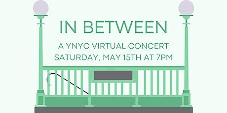 In Between - a YNYC Virtual Concert tickets