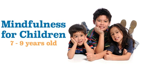 Mindfulness for Children (7-9 years old) tickets
