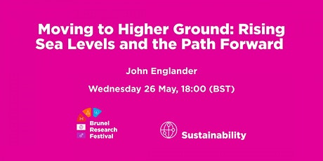 Moving to Higher Ground: Rising Sea Levels and the Path Forward tickets
