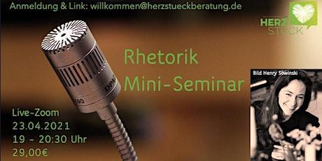 Authentische Rhetorik - Mini-Seminar Tickets
