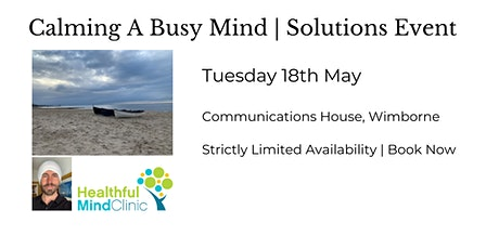 Calming a Busy Mind tickets