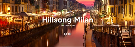 Hillsong Milano Sunday Service biglietti