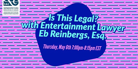 Is This Legal? with Entertainment Lawyer Eb Reinbergs, Esq. tickets