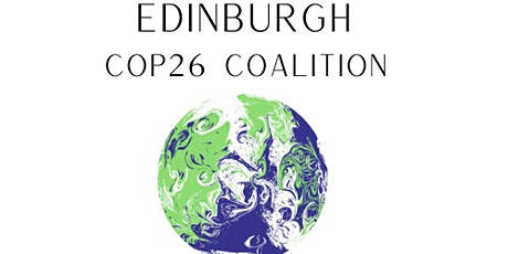 Launch of Edinburgh COP26 Coalition tickets