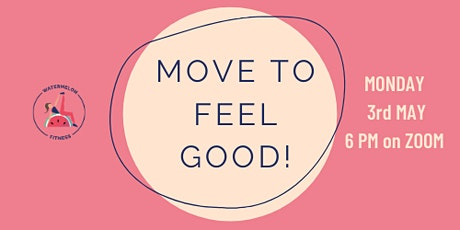 Move to Feel Good! tickets