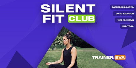 Silent Fit Club | zaterdag 24 april (HIIT-Yoga met Eva) tickets