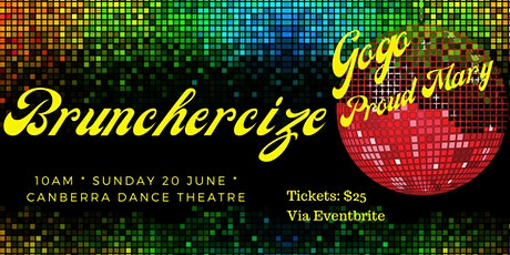 Brunchercize Go Go Proud Mary tickets