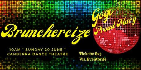 Brunchercize Go Go Proud Mary tickets