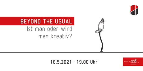 Beyond the Usual: Ist man oder wird man kreativ? tickets