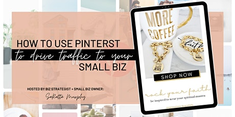 How to Drive Traffic to Your Website Using Pinterest tickets