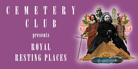 Royal Resting Places tickets