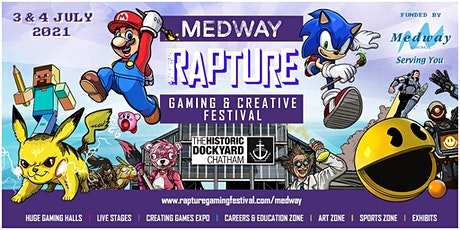 MEDWAY Rapture Gaming & Creative Festival tickets
