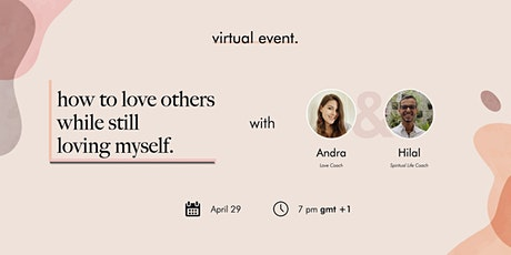 How to Love Others While Still Loving Myself - Virtual Event tickets