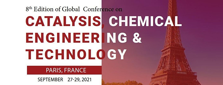 8th Edition of Global Conference on Catalysis, Chemical Engineering & Techn image