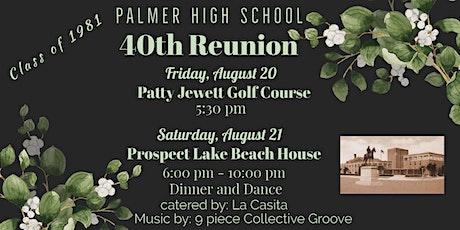 Palmer High School Class of 1981 - 40th Year Reunion tickets