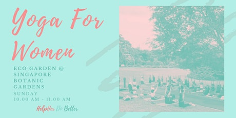 Yoga For Women @ Botanic Gardens tickets
