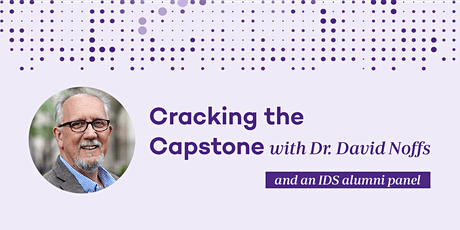 Cracking the Capstone with Dr. David Noffs tickets