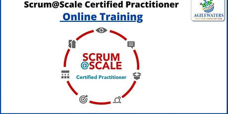 Scrum at Scale Certified Practitioner Online Training tickets