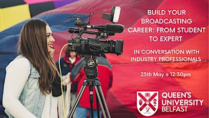 BUILD YOUR BROADCASTING CAREER PATH: FROM STUDENT TO EXPERT tickets