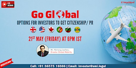 FREE Webinar : Go Global, Options for Investors to get Citizenship / PR tickets