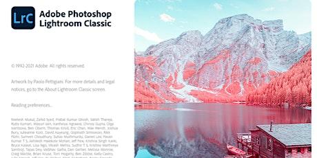 Photographic Workshop - Adobe Lightroom - Get Set Up - Get Started tickets