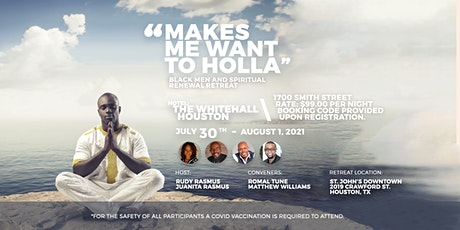 """""""Makes Me Want to Holla"""" - Black Men and Spiritual Renewal Retreat tickets"""