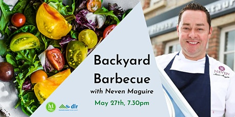Back Yard BBQ with Neven Maguire tickets