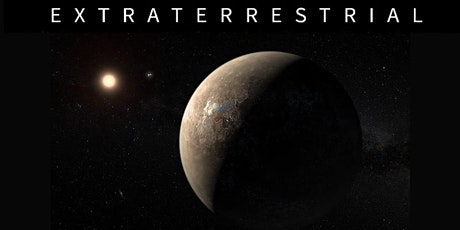 Extraterrestrial: Intelligent life beyond Earth tickets