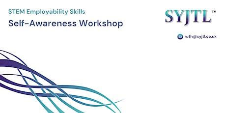 STEM Employability Skills: Self-Awareness Workshop tickets