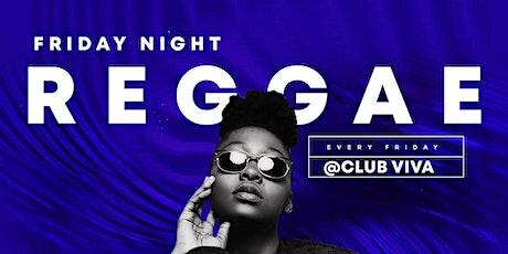 FRIDAY NIGHT REGGAE PARTY tickets