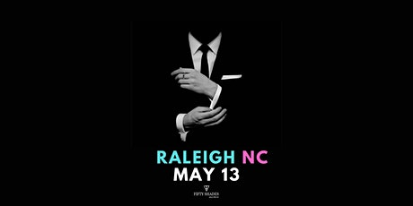 Fifty Shades Live - Raleigh tickets