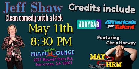 Clean Comedy of Jeff Shaw - MayHem Comedy Festival tickets