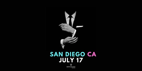 Fifty Shades Live- San Diego tickets