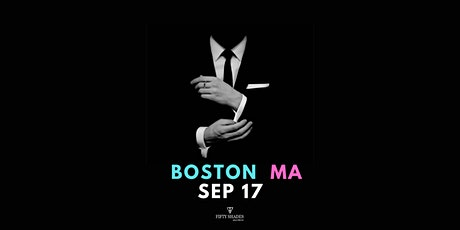 Fifty Shades Live- Boston tickets