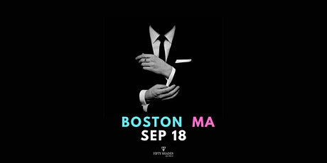 Fifty Shades Live-Boston tickets