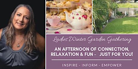 Ladies Winter Garden Gathering tickets