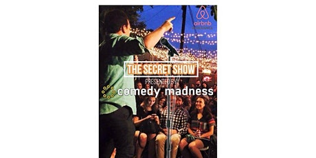 Comedy Madness Secret Line Up Show - Rooftop Restaurant tickets