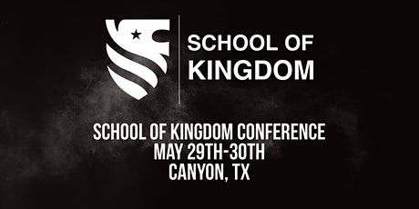 School of Kingdom Conference tickets