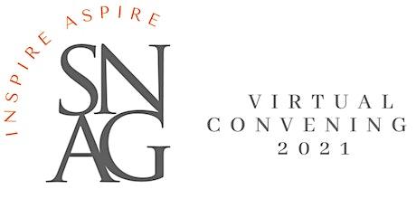 Inspire/Aspire: A SNAG Virtual Convening tickets