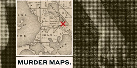 Murder Maps: Crime scenes revisited tickets