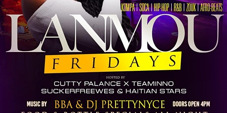 """FRIDAYS @ CHLOES """"LANMOU FRIDAYS"""" tickets"""