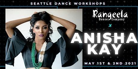 Anisha Kay Bollywood Workshops in Seattle! tickets