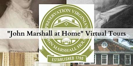 John Marshall at Home Virtual Tour tickets