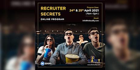Get Hired! Recruiters Secrets Online Program tickets